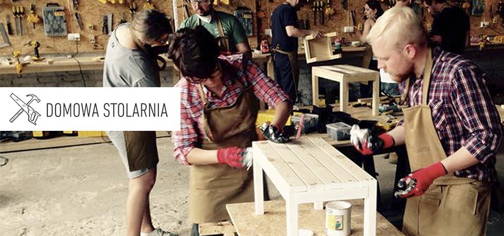 Domowa Stolarnia – warsztaty