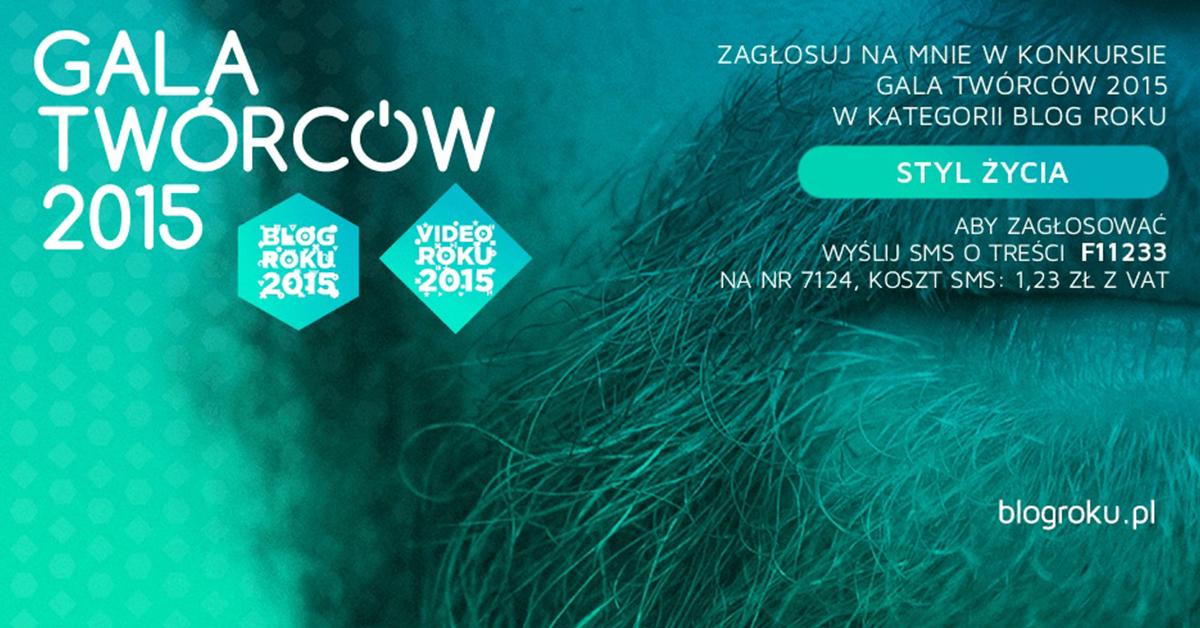 Czarnobrody.pl bierze udział w konkursie Gala Twórców 2015